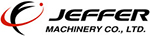 JEFFER  MACHINERY CO., LTD